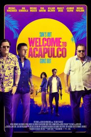 Welcome to Acapulco (2019) ????????????????