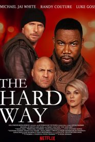 The Hard Way (2019) ????????????????