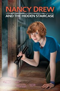 Nancy Drew and the Hidden Staircase (2019) ????????????????