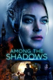 Among the Shadows (2019) ????????????????