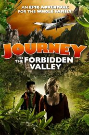 Journey to the Forbidden Valley (2017) ????????????????