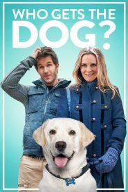Who Gets the Dog? (2016) ????????????????