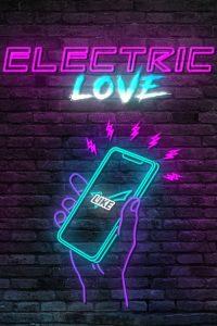 Electric Love (2018) ????????????????