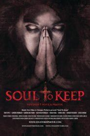 Soul to Keep (2018) ????????????????