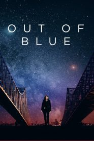 Out of Blue (2018) ????????????????