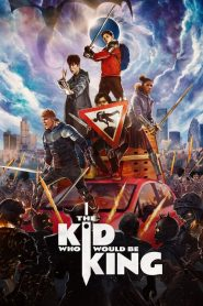 The Kid Who Would Be King (2019) ????????????????