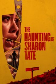 The Haunting of Sharon Tate (2019) ????????????????
