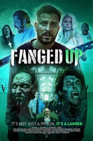 Fanged Up (2017) ????????????????