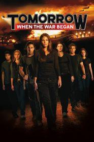 Tomorrow, When the War Began (2010) ????????????????