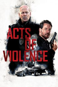 Acts of Violence (2018) ????????????????