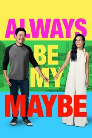 Always Be My Maybe (2019) ????????????????