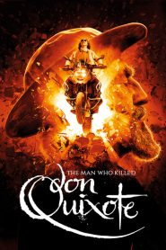 The Man Who Killed Don Quixote (2018) ????????????????