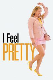 I Feel Pretty (2018) ????????????????