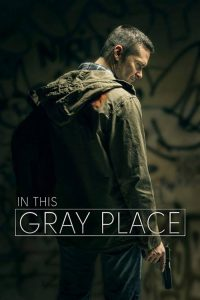 In This Gray Place 2018 ( ????????????????)