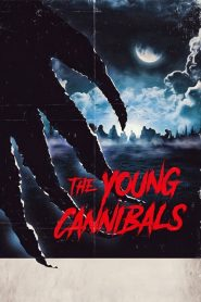 The Young Cannibals (2019)