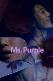 Ms. Purple (2019) ????????????????