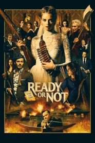 Ready or Not (2019) ????????????????