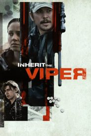 Inherit the Viper (2019)