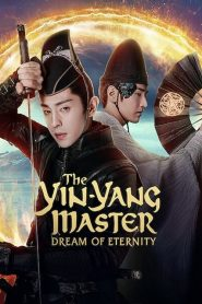 The Yin-Yang Master: Dream of Eternity (2021)