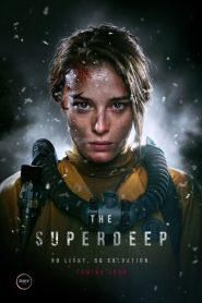 The Superdeep (2021)