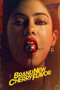 Brand New Cherry Flavor (2021)