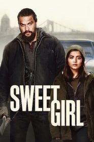 Sweet Girl(2021)