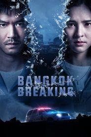 Bangkok Breaking (2021)